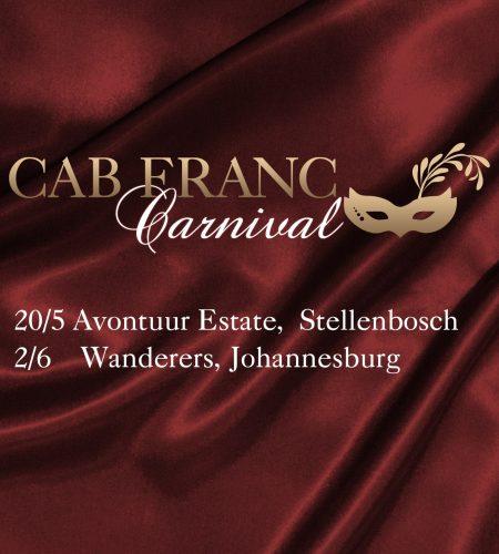 May 20 : Cabernet Franc Carnival, Stellenbosch